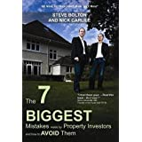 The 7 Biggest Mistakes Made by Property Investors and How to Avoid Themby Steve Bolton