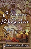 The Princess of Dhagabad (The Spirits of the Ancient Sands)