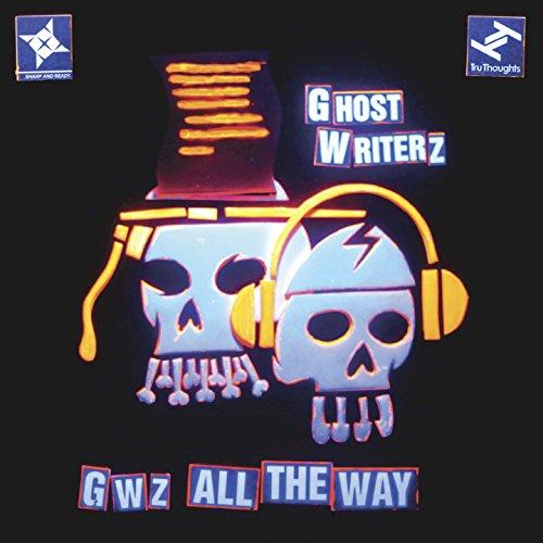 Ghost Writerz-GWZ All The Way-Advance-CD-FLAC-2015-Mrflac Download