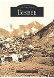 Bisbee (AZ)  (Images of America)