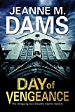 Day of Vengeance: Dorothy Martin investigates murder in the cathedral (A Dorothy Martin Mystery)