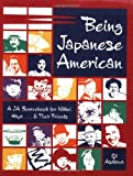 img - for Being Japanese American: A JA Sourcebook for Nikkei, Hapa . . . and Their Friends book / textbook / text book