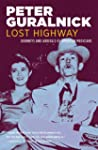 Lost Highway: Journeys & Arrivals of...