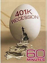 60 Minutes - 401K Recession