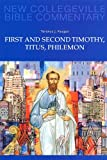 First and Second Timothy, Titus, Philemon: Volume 9 (NEW COLLEGEVILLE BIBLE COMMENTARY: NEW T)