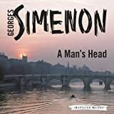 A Man's Head: Inspector Maigret; Book 9 (Unabridged)