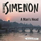 A Man's Head: Inspector Maigret; Book 5 | Georges Simenon, Frank Wynne
