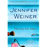 The Guy Not Taken: Stories ~ Jennifer Weiner