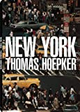 New York: Thomas Hoepker (English, French, German, Italian and Spanish Edition)