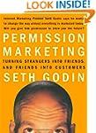 Permission Marketing: Strangers into...