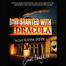 It Started with Dracula: The Count, My Mother, and Me Audiobook by Jane Congdon Narrated by Susan Crawford