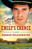 Emilys Chance (The Callahans of Texas Book #2): A Novel