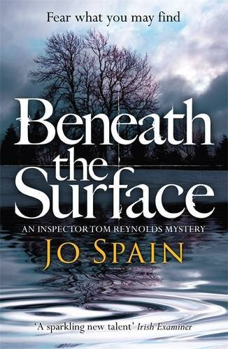 Beneath the Surface: An Inspector Tom Reynolds Mystery No. 2