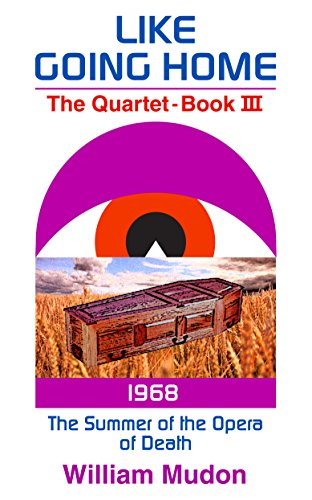 Free Kindle Book : The Summer of the Opera of Death (1968) (Like Going Home Book 3)