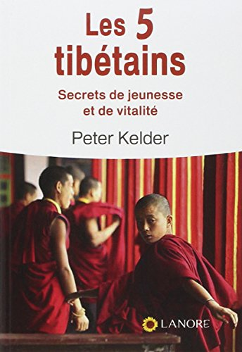 Les 5 tibétains (French Edition)