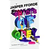 Shades of Grey: I: The Road to High Saffronpar Jasper Fforde