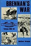 Brennan's War: Vietnam 1965-1969