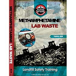 Methamphetamine Lab Waste