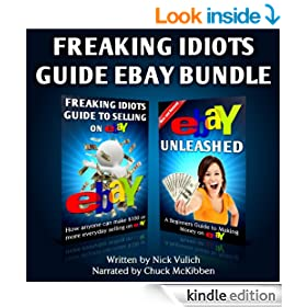 Freaking Idiots Guide eBay Bundle (eBay Selling Made Easy Book 11)
