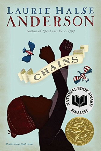 Chains (Seeds of America Book 1)
