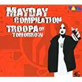 Mayday Troopa of Tomorrow Compilation (Limited Edition Digipack)