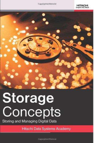 Storage Concepts: Storing And Managing Digital Data (Volume 1)