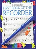 First Book of the Recorder (First Music)