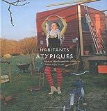 echange, troc Alexa Brunet - Habitants atypiques