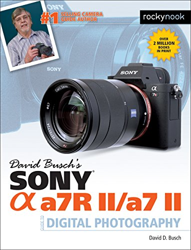david-buschs-sony-alpha-a7r-ii-a7-ii-guide-to-digital-photography-