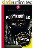 Porterville (Darkside Park): Edition I (Folgen 1-6)