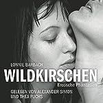 Wildkirschen: Erotische Phantasien | Lonnie Barbach