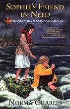 Sophie39s Friend in Need A Sophie Alias Star Girl adventure