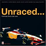 Unraced...: Formula One's Lost Cars