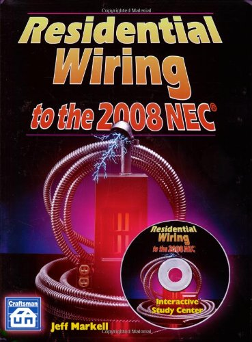 Residential Wiring to the 2008 NEC - Craftsman Book Co - CR-1572182040 - ISBN: 1572182040 - ISBN-13: 9781572182042