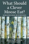 What Should a Clever Moose Eat?: Natu...