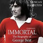Immortal | Duncan Hamilton