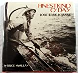 Finestkind O'Day: Lobstering in Maine (0397317638) by McMillan, Bruce