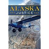 Alaska Justice ~ M.D. Kincaid