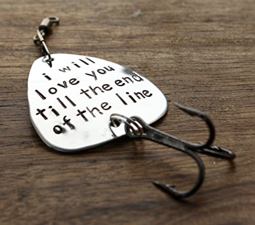 I Will Love You till the End of the Line Fishing Gift Fishing Lure Mens Gift Husband Boyfriend Gift Fishing Lure I love you Fishing Lure Till the end of the line Fishing Lure Gift