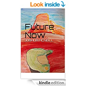 Future Now (Oracles and Madmen Book 1)