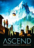 Ascend: Forging a Path to Your Truer Self