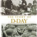 The Story of D-Day | Bruce Vigar