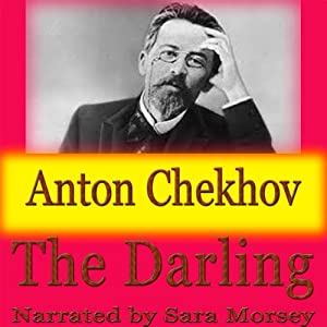 The Darling | [Anton Chekhov]
