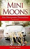 Mini Moons: New Honeymoon Destinations