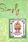 Simply® Fortune Telling with Playing Cards (Simply® Series)