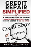 51j39kd7YJL. SL160  Credit Repair Simplified:: How to Significantly Improve Your Credit Scores in 30 60 Days