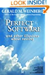 Perfect Software: And Other Illusions...