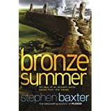 Bronze Summer (Northland 2)by Stephen Baxter