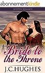 Bride to the Throne: Scottish Highlan...
