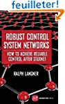 Robust Control System Networks: How t...